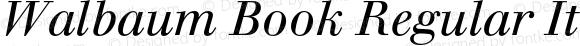 Walbaum Book Regular Italic OTF 1.0;PS 001.001;Core 1.0.22