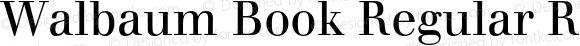 Walbaum Book Regular Regular OTF 1.0;PS 001.001;Core 1.0.22