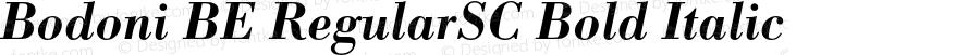 Bodoni BE RegularSC Bold Italic OTF 1.0;PS 001.002;Core 1.0.22