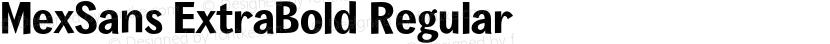 MexSans ExtraBold Regular Preview Image