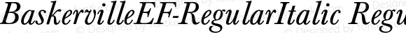 BaskervilleEF-RegularItalic Regular 001.001