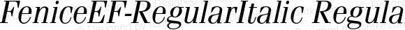 FeniceEF-RegularItalic Regular 001.001