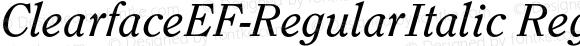 ClearfaceEF-RegularItalic Regular 001.001