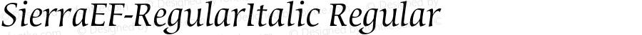 SierraEF-RegularItalic Regular 001.001