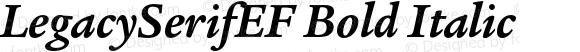 LegacySerifEF Bold Italic 001.000