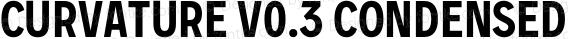 Curvature v0.3 Condensed