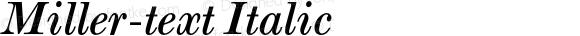 Miller-text Italic 001.000