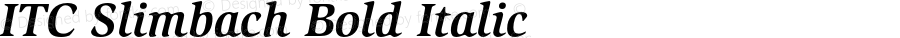 ITC Slimbach Bold Italic 001.000