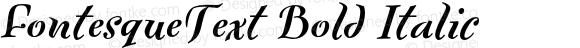 FontesqueText Bold Italic 001.000