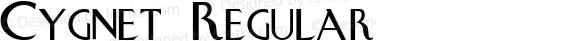 Cygnet Regular Altsys Fontographer 3.5  3/10/94