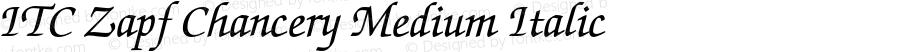 ITC Zapf Chancery Medium Italic 2.0-1.0
