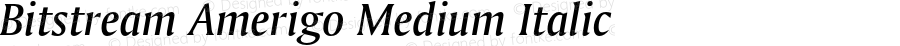 Bitstream Amerigo Medium Italic 003.001