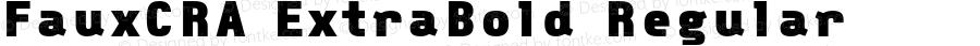 FauxCRA ExtraBold Regular 001.000