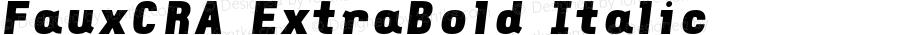 FauxCRA ExtraBold Italic 001.000