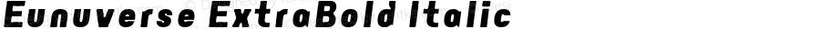 Eunuverse ExtraBold Italic 001.000