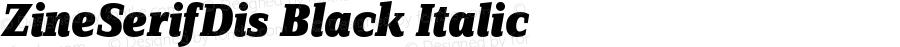 ZineSerifDis Black Italic 004.301