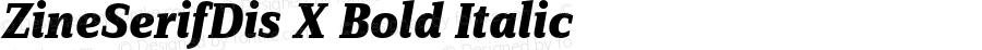 ZineSerifDis X Bold Italic 004.301
