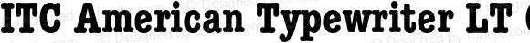 ITC American Typewriter LT Cond Bold 006.000