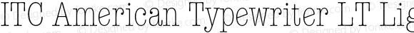 ITC American Typewriter LT Ligh Regular 006.000