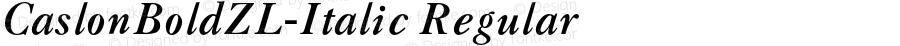 CaslonBoldZL-Italic Regular 001.001