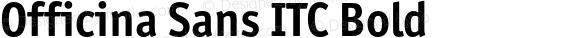 Officina Sans ITC Bold 005.000