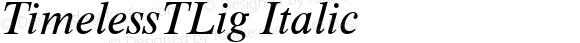 TimelessTLig Italic Version 001.005
