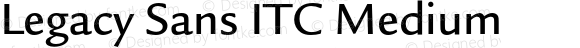 Legacy Sans ITC Medium 001.005