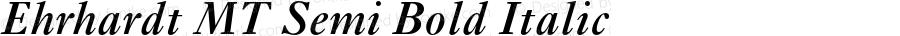 Ehrhardt MT Semi Bold Italic 001.003