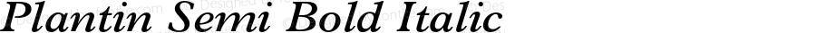 Plantin Semi Bold Italic 1