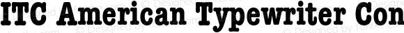 ITC American Typewriter Condens Bold 001.001