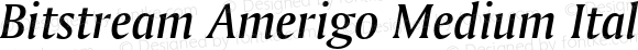 Bitstream Amerigo Medium Italic 003.001