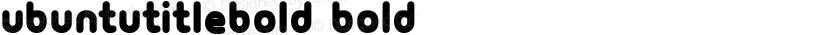 UbuntuTitleBold Bold Preview Image