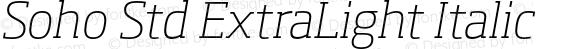 Soho Std ExtraLight Italic