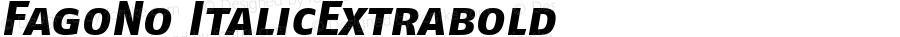 FagoNo ItalicExtrabold Version 1.00