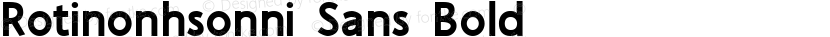 Rotinonhsonni Sans Bold Preview Image