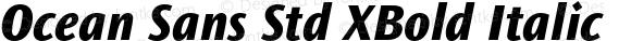 Ocean Sans Std XBold Italic Version 2.020;PS 002.000;hotconv 1.0.50;makeotf.lib2.0.16970
