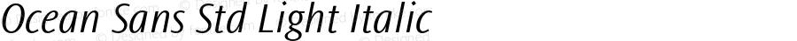 Ocean Sans Std Light Italic Version 2.020;PS 002.000;hotconv 1.0.50;makeotf.lib2.0.16970