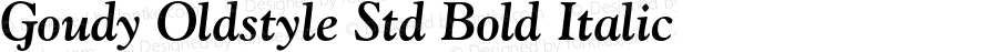 Goudy Oldstyle Std Bold Italic Version 2.025;PS 002.000;hotconv 1.0.51;makeotf.lib2.0.18671