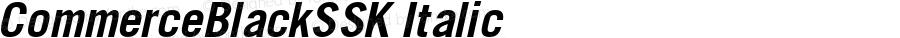 CommerceBlackSSK Italic Macromedia Fontographer 4.1 8/2/95