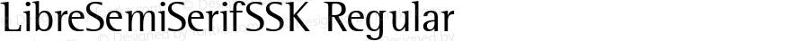 LibreSemiSerifSSK Regular Macromedia Fontographer 4.1 8/4/95