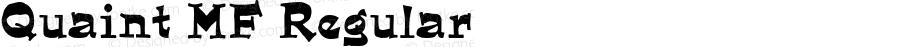 Quaint MF Regular Macromedia Fontographer 4.1.3 9/15/05