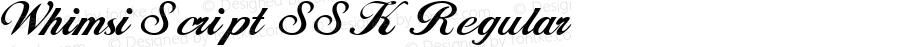 Whimsi Script SSK Regular Macromedia Fontographer 4.1 8/28/95
