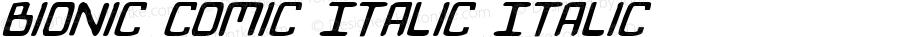 Bionic Comic Italic