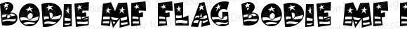 Bodie MF Flag Bodie MF Flag Macromedia Fontographer 4.1.3 9/15/05