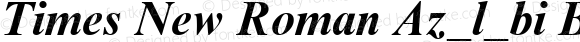 Times New Roman Az_l_bi Bold Italic Version 1.0 - November 1992