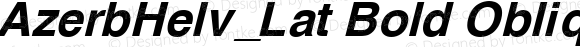 AzerbHelv_Lat Bold Oblique 1.0 Wed Jun 11 19:10:18 1997