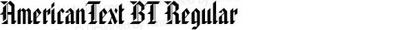 AmericanText BT Regular Version 1.01 emb4-OT