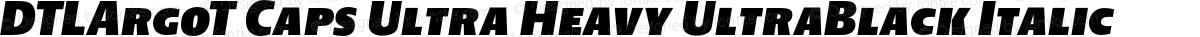 DTLArgoT Caps Ultra Heavy UltraBlack Italic