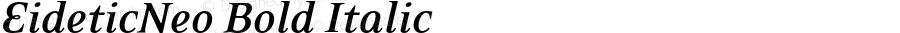 EideticNeo Bold Italic OTF 1.0;PS 001.000;Core 116;AOCW 1.0 161