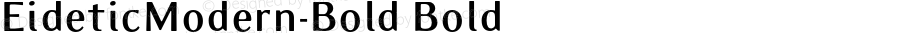 EideticModern-Bold Bold OTF 1.0;PS 001.000;Core 116;AOCW 1.0 161